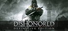 Купить Dishonored - Definitive Edition