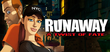 Купить Runaway: A Twist of Fate