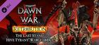Купить Warhammer 40,000: Dawn of War II: Retribution - Hive Tyrant Wargear DLC