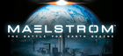 Купить Maelstrom: The Battle for Earth Begins