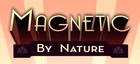 Купить Magnetic By Nature