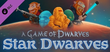 Купить A Game of Dwarves: Star Dwarves