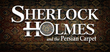 Купить Sherlock Holmes: The Mystery of the Persian Carpet
