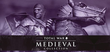 Купить Medieval: Total War - Collection