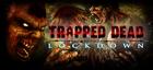 Купить Trapped Dead: Lockdown