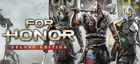 Купить For Honor - Deluxe Edition