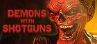 Купить Demons with Shotguns