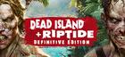 Купить Dead Island + Riptide Definitive Edition
