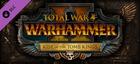 Купить Total War: WARHAMMER II – Rise of the Tomb Kings
