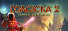Купить Magicka 2 - Region Free/Global