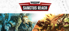 Купить Warhammer 40,000: Sanctus Reach