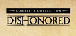 Купить Dishonored: Complete Collection