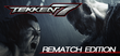 Купить TEKKEN 7 - Rematch Edition