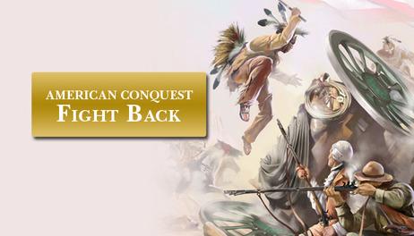 Купить American Conquest: Fight Back