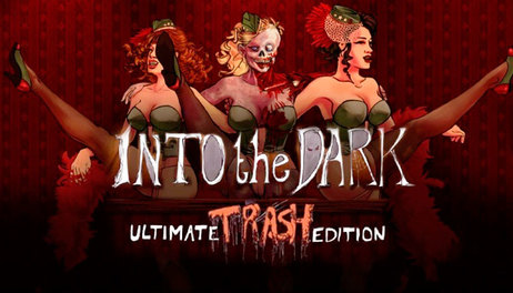 Купить Into the Dark: Ultimate Trash Edition