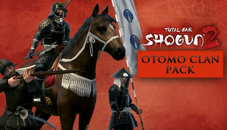 Купить Total War: SHOGUN 2 – Otomo Clan Pack
