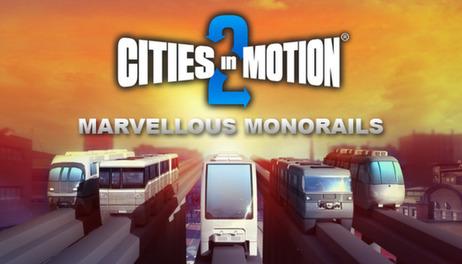 Купить Cities in Motion 2: Marvellous Monorails