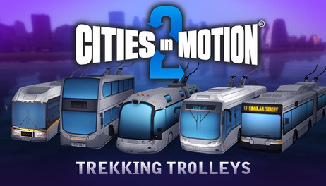 Купить Cities in Motion 2: Trekking Trolleys