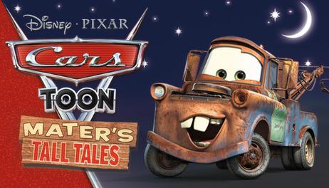Купить Disney•Pixar Cars Toon: Mater's Tall Tales