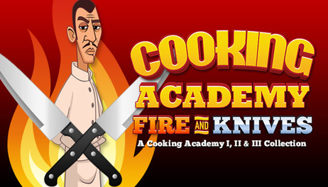 Купить Cooking Academy Fire and Knives