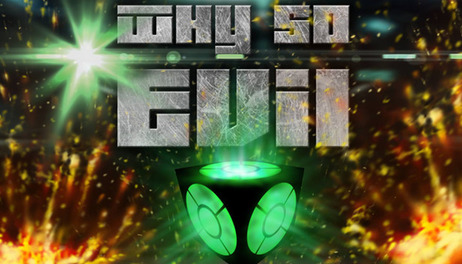 Купить Why So Evil