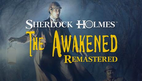 Купить Sherlock Holmes: The Awakened - Remastered Edition