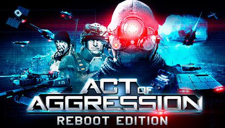 Купить Act of Aggression - Reboot Edition