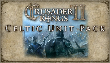 Купить Crusader Kings II: Celtic Unit Pack