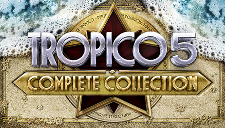 Купить Tropico 5 - Complete Collection