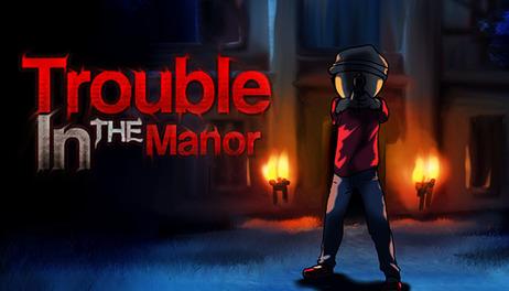 Купить Trouble In The Manor
