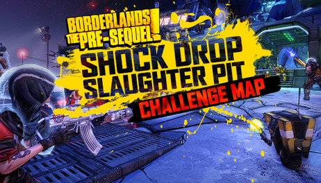 Купить Borderlands: The Pre-Sequel - Shock Drop Slaughter Pit