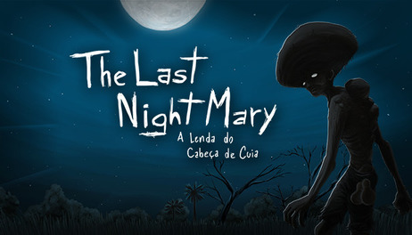 Купить The Last NightMary - A Lenda do Cabeça de Cuia