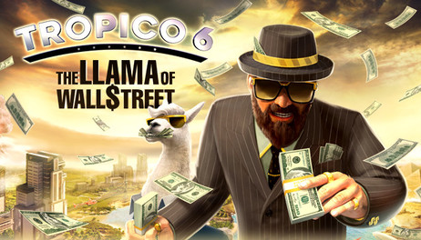 Купить Tropico 6 - The Llama of Wall Street