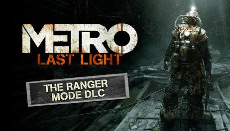 Купить Metro: Last Light - Ranger Mode DLC