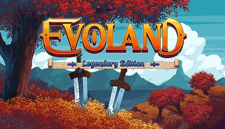 Купить Evoland Legendary Edition