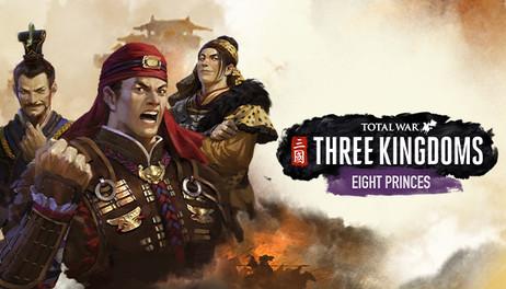 Купить Total War: THREE KINGDOMS - Eight Princes