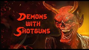 Купить Demons with Shotguns