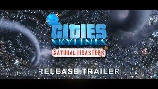 Купить Cities: Skylines - Natural Disasters