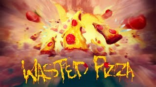 Купить Wasted Pizza