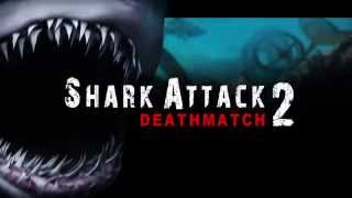 Купить Shark Attack Deathmatch 2