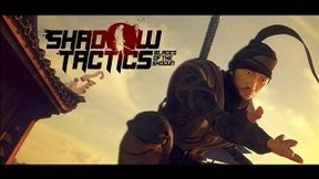 Купить Shadow Tactics: Blades of the Shogun