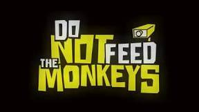 Купить Do Not Feed the Monkeys