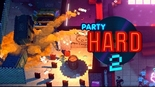 Купить Party Hard 2