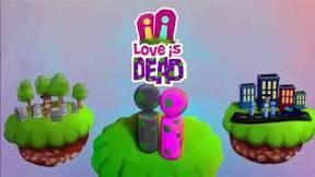 Купить Love is Dead