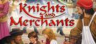 Купить Knights and Merchants