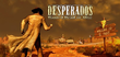 Купить Desperados: Wanted Dead or Alive