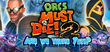 Купить Orcs Must Die 2 - Are We There Yeti?
