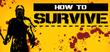 Купить How to Survive