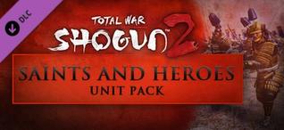 Купить Total War: SHOGUN 2 - Saints and Heroes Unit Pack