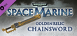 Купить Warhammer 40,000: Space Marine - Golden Relic Chainsword